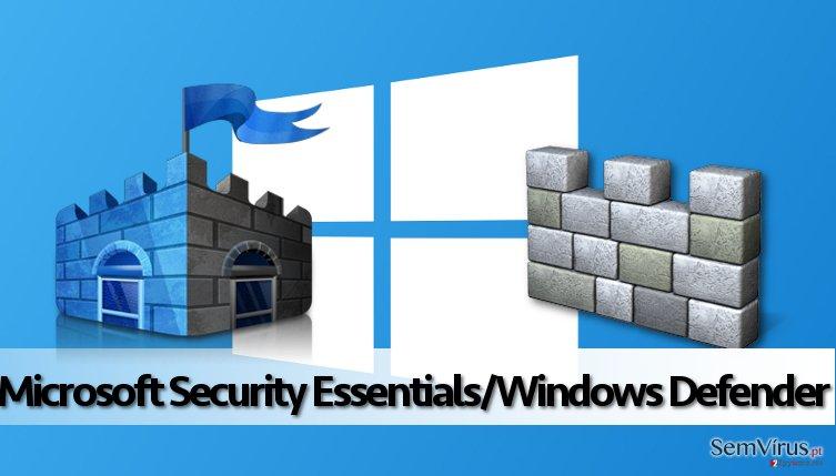 Microsoft Security Essentials/Windows Defender