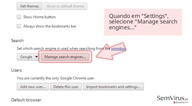 Quando em 'Settings', selecione 'Manage search engines...'